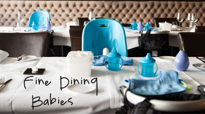Fine dining babies
